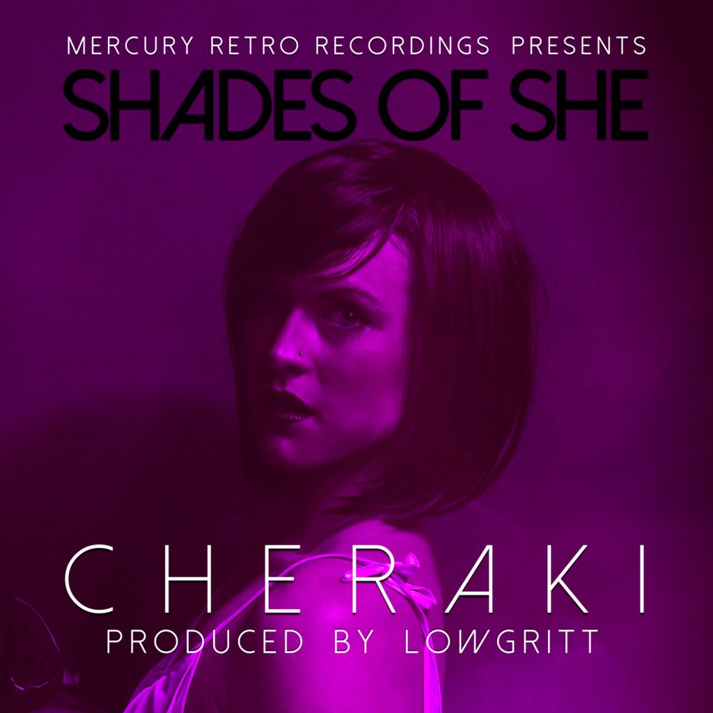 Artwork for the Shades Of She LP. The full length album from Cheraki & Lowgritt