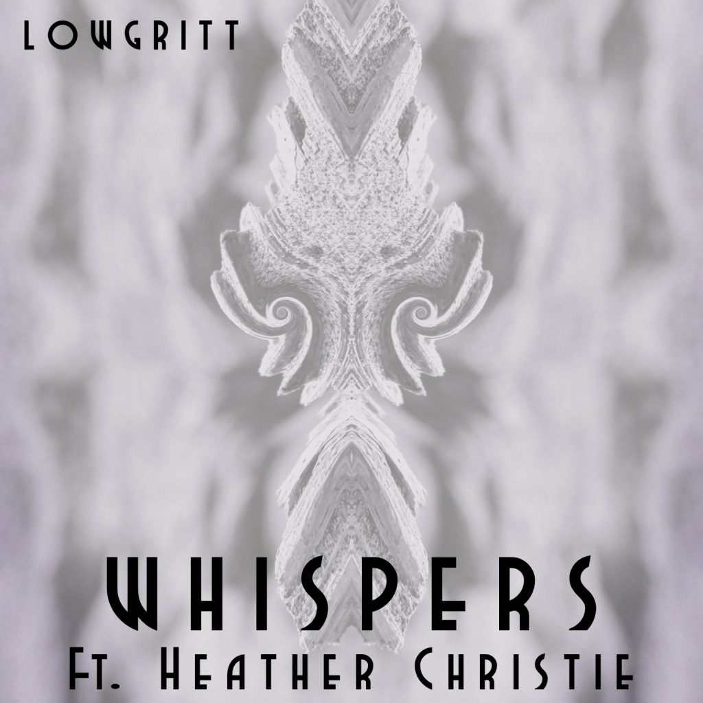 Whispers ft. Heather Christie